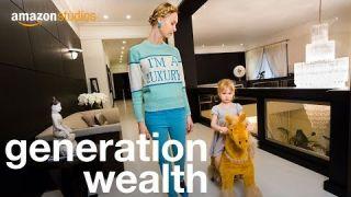 Generation Wealth - Official Trailer | Amazon Studios