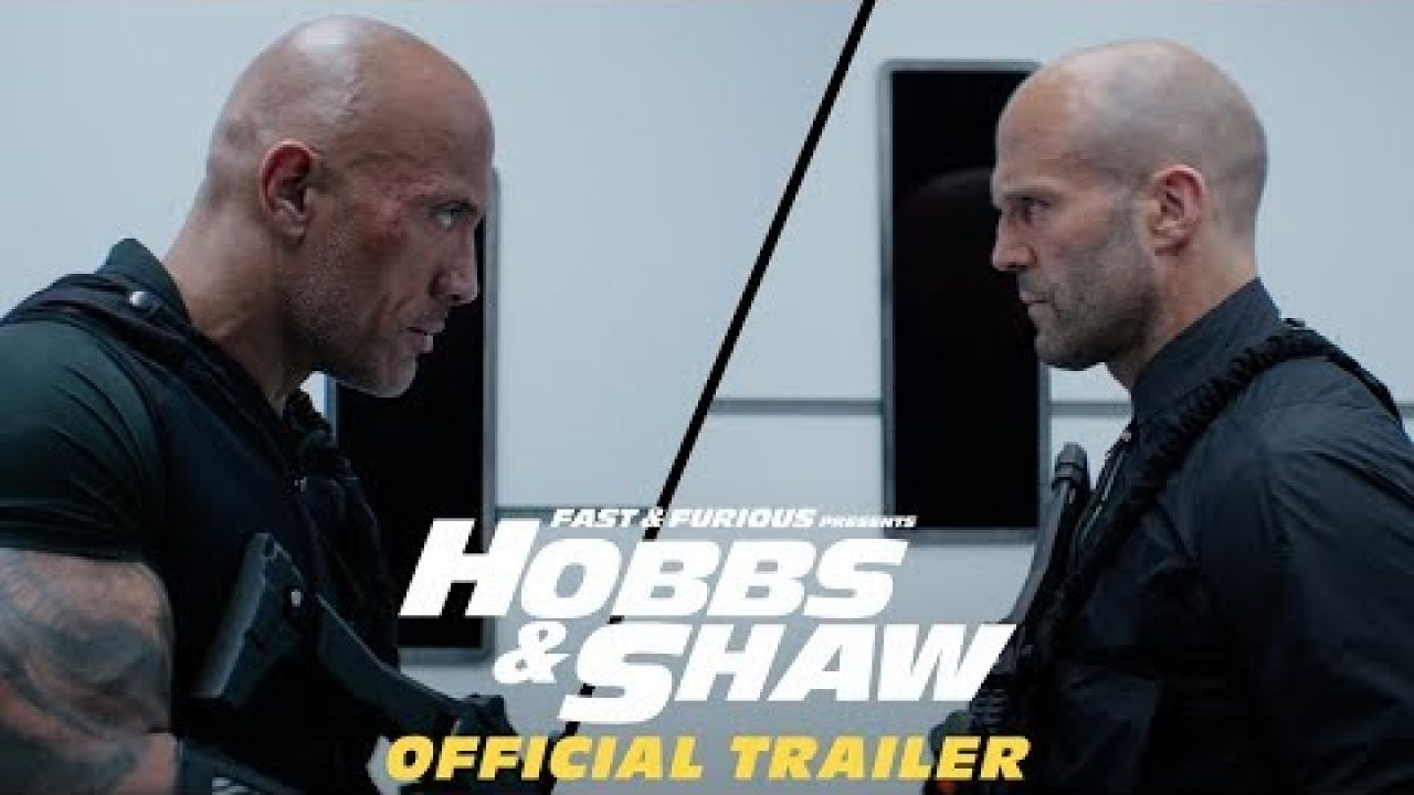 Fast & Furious Presents: Hobbs & Shaw - Official Trailer #2 [HD]