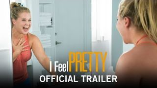 I Feel Pretty | Official Trailer | April 20, 2018