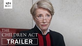 The Children Act   Official Trailer   A24