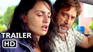 EVERYBODY KNOWS Official Trailer (2018) Penelope Cruz, Javier Bardem Movie HD