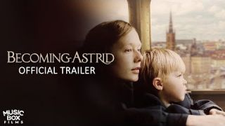 BECOMING ASTRID - Official U.S. Trailer