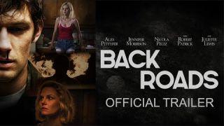 Back Roads Official Trailer
