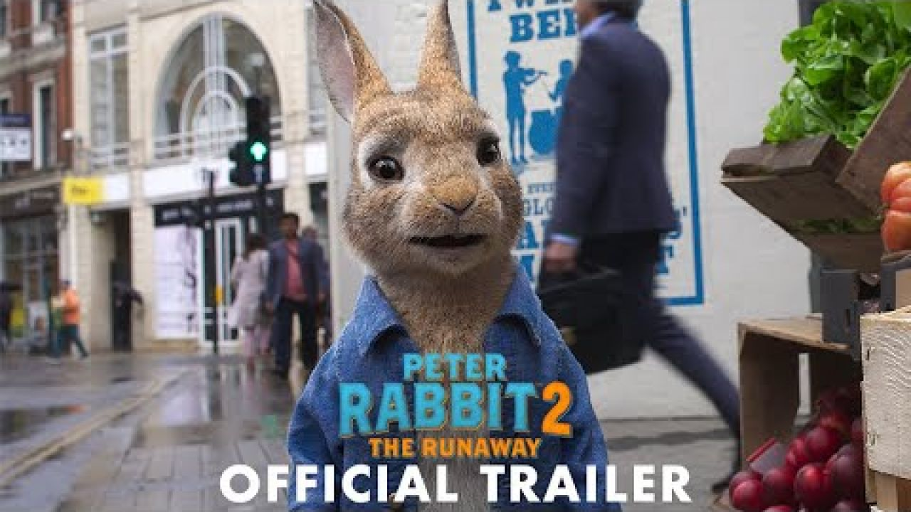PETER RABBIT 2: THE RUNAWAY - Official Trailer (HD)