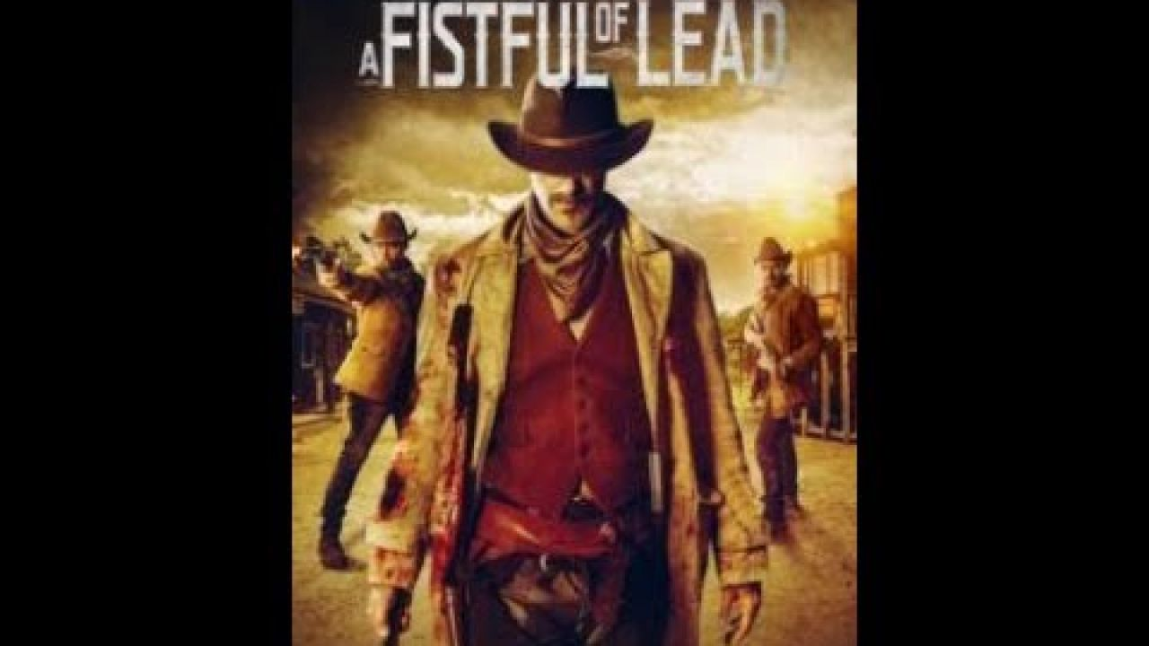 A Fistful of Lead - Trailer